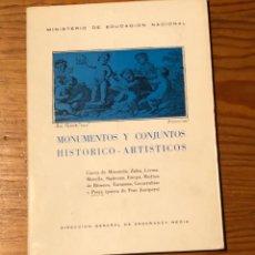 Libros de segunda mano: MONUMENTOS Y CONJUNTOS HISTÓRICO ARTÍSTICOS(22€). Lote 118747707