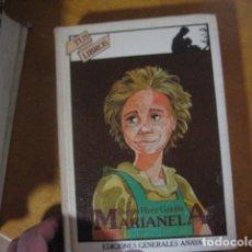 Libros de segunda mano: MARIANELA / BENITO PÉREZ GALDÓS / TUS LIBROS ANAYA 1ª EDICIÓN 1982. Lote 118898239