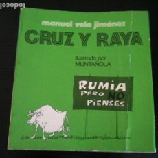 Libros de segunda mano: CRUZ Y RAYA-MANUEL VELA JIMENEZ . Lote 118911739