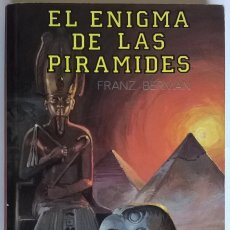 Livros em segunda mão: 754-EL ENIGMA DE LAS PIRÁMIDES-FRANZ BERMAN, ED DM, EDITORS S A. Lote 54302513