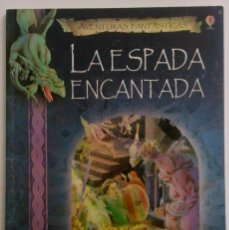 Libros de segunda mano: LA ESPADA ENCANTADA SIMONE BONI AVENTURAS FANTÁSTICAS LIBRO JUEGO - FOTOS ADICIONALES. Lote 118920155