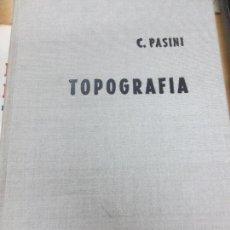 Libros de segunda mano: TRATADO DE TOPOGRAFÍA CLAUDIO PASINI EDIT GUSTAVO GILI AÑO 1965. Lote 119020271