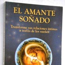Libros de segunda mano: EL AMANTE SOÑADO POR LES PETO DE ED. EDAF EN MADRID 1991 PRIMERA EDICIÓN. Lote 119066771