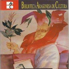 Libros de segunda mano: VICENTE MARTÍNEZ TEJERO : NATURALISTAS ARAGONESES. PIEDRAS, FÓSILES, PLANTAS, INSECTOS, PECES.... Lote 119178935