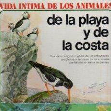 Libros de segunda mano: VIDA ÍNTIMA DE LOS ANIMALES DE LA PLAYA Y DE LA COSTA (AURIGA) AÚN PRECINTADO. Lote 119275143