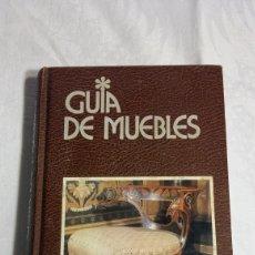 Libros de segunda mano: GUÍA DE MUEBLES EDICIONES GRIJALBO.. Lote 119289854