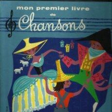 Libros de segunda mano: MON PREMIER LIVRE DE CHANSONS - LAROUSE - LIBRO + 2 MINI LP. Lote 119293027