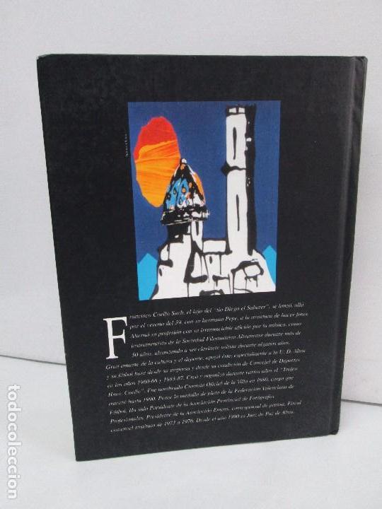 Libros de segunda mano: RELATOS CURIOSOS O ANECDOTAS ALTEANAS. FRANCISCO COELLO. DEDICADO POR EL AUTOR. 2003. - Foto 20 - 119297719