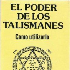 Libros de segunda mano: EL PODER DE LOS TALISMANES COMO UTILIZARLO DR. KLAUS BERGMAN . Lote 119375443