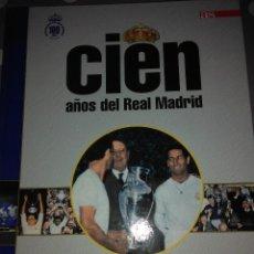 Libros de segunda mano: CIEN AÑOS DEL REAL MADRID .100 MEJORES PARTIDOS ( I ). Lote 119382179