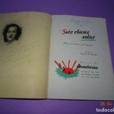 Libros de segunda mano: OTEYZA, - MARIA DE LOS ANGELES DE. - SEIS CHICAS SOLAS (VACACIONES SALVAJES) - AÑO 1941. Lote 119384383