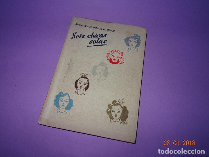 Libros de segunda mano: OTEYZA, - Maria de los Angeles de. - SEIS CHICAS SOLAS (VACACIONES SALVAJES) - Año 1941 - Foto 4 - 119384383