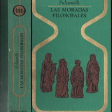 Libros de segunda mano: OTROS MUNDOS - FULCANELLI : LAS MORADAS FILOSOFALES (1969) PRIMERA EDICIÓN. Lote 119456674