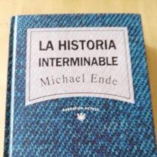 Libros de segunda mano: MICHAEL ENDE. LA HISTORIA INTERMINABLE. RBA - DEPOSITO LEGAL DE 1992. Lote 146043694