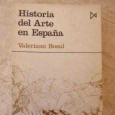 Libros de segunda mano: HISTORIA DEL ARTE EN ESPAÑA. VALERIANO BOZAL.. Lote 118718367