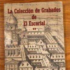 Libros de segunda mano: LA COLECCIÓN DE GRABADOS DEEL ESCORIAL II(39€). Lote 119488435