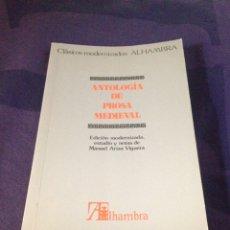 Libros de segunda mano: ARIZA VIGUERA, MANUEL. ANTOLOGIA DE PROSA MEDIEVAL. ALHAMBRA CLÁSICOS MODERNIZADOS. 1ª EDICIÓN 1986. Lote 119493328