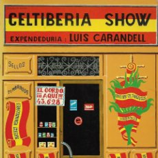 Libros de segunda mano: CELTIBERIA SHOW. Lote 119580027