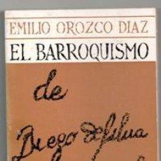 Libros de segunda mano: EL BARROQUISMO, EMILIO OROZCO DIAZ. Lote 119591867