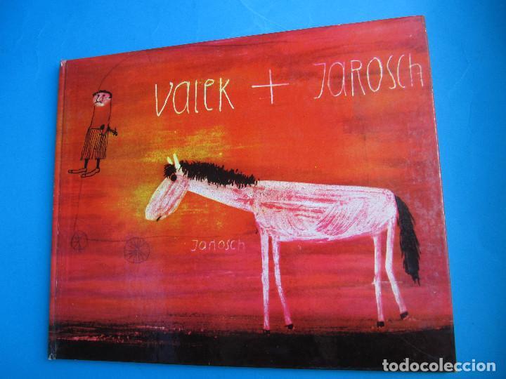 VALEK Y JAROSCH. POR JANOSCH. EDITORIAL LUMEN, 1963. 1ª EDICIÓN EN CASTELLANO. (Libros de Segunda Mano - Literatura Infantil y Juvenil - Otros)