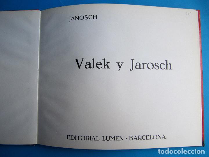 Libros de segunda mano: VALEK Y JAROSCH. POR JANOSCH. EDITORIAL LUMEN, 1963. 1ª EDICIÓN EN CASTELLANO. - Foto 2 - 119673359
