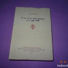 Libros de segunda mano: SANTIAGO RODRIGUEZ GARCÍA. EL ARTE DE LAS SEDAS VALENCIANAS EN EL SIGLO XVIII. VALENCIA, 1959. CV. Lote 119678267