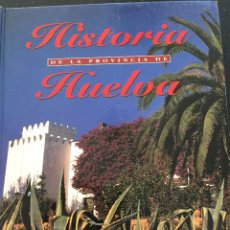 Libros de segunda mano: HISTORIA DE LA PROVINCIA DE HUELVA TOMO 1. Lote 119682231