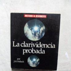 Libros de segunda mano: LA CLARIVIDENCIA PROBADA DE J.H. POLLACK. Lote 119704247