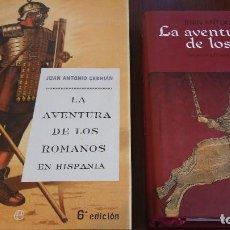 Libros de segunda mano: LOTE JUAN ANTONIO CEBRIÁN: LA AVENTURA DE LOS ROMANOS EN HISPANIA Y LA AVENTURA DE LOS GODOS. Lote 119846603