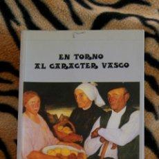 Libros de segunda mano: EN TORNO AL CARÁCTER VASCO MANUEL DE LA SOTA. Lote 119958659