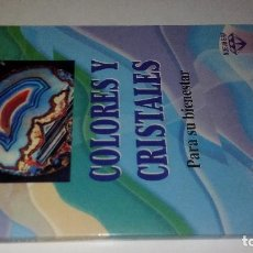 Libros de segunda mano: COLORES Y CRISTALES PARA SU BIENESTAR- SUSANNE FRANZEN Y RUDOLF MÜLLER-MARTINEZ ROCA 1995. Lote 119997823