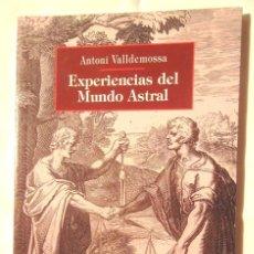 Livros em segunda mão: EXPERIENCIAS DEL MUNDO ASTRAL ANTONI VALLDEMOSSA 1997 1A ED LLEONARD MUNTANER IMPECABLE. Lote 120075439