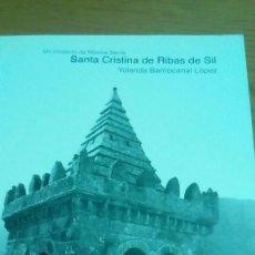 Libros de segunda mano: SANTA CRISTINA DE RIBAS DE SIL, RIVERA SACRA, YOLANDA BARRIOCANAL LÓPEZ. Lote 120082443