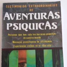 Livros em segunda mão: TESTIMONIOS EXTRAORDINARIOS DE AVENTURAS PSÍQUICAS. Lote 120107199