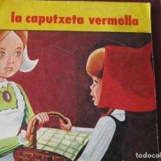 Libros de segunda mano: LA CAPUTXETA VERMELLA. Lote 79051449