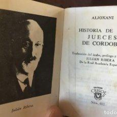 Libros de segunda mano: HISTORIA DE LOS JUECES DE CORDOBA- ALJOXANI - CRISOL Nº 22- 1965 - (8,4 CM X 6,5 CM). Lote 120185451