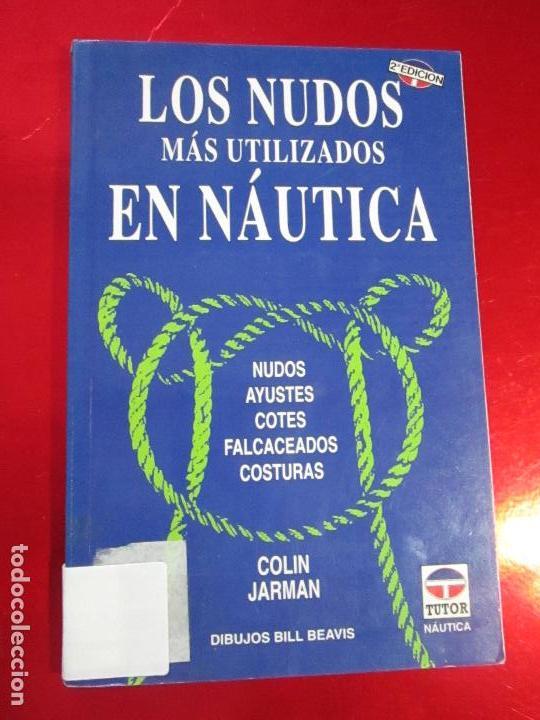 Libros de segunda mano: libro-los nudos más utilizados en náutica-colin jarman-tutor náutica-2ªedición-1993-buen estado - Foto 2 - 120214375