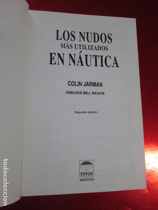 Libros de segunda mano: libro-los nudos más utilizados en náutica-colin jarman-tutor náutica-2ªedición-1993-buen estado - Foto 6 - 120214375