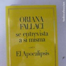 Libros de segunda mano: EL APOCALIPSIS ORIANA FALLACI, LA ESFERA DE LOS LIBROS, TAPA BLANDA. CONDICIÓN: MUY BIEN.. Lote 120215735