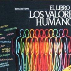 Libros de segunda mano: EL LIBRO DE LOS VALORES HUMANOS - TIERNO, BERNABE. Lote 120184546