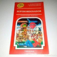 Libros de segunda mano: LIBRO JUEGO JUVENIL LIBROJUEGO ELIGE TU PROPIA AVENTURA 23 SUPERORDENADOR TIMUN MAS MUY BUEN ESTADO. Lote 120266067