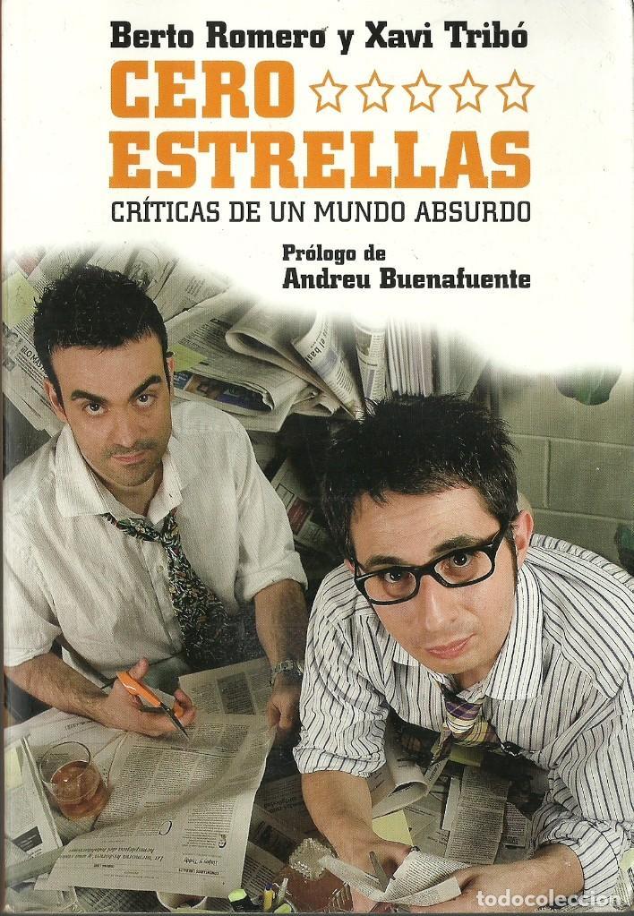 BERTO ROMERO Y XAVI TRIBÓ-CERO ESTRELLAS:CRÍTICAS DE UN MUNDO ABSURDO.2008. (Libros de Segunda Mano - Pensamiento - Otros)