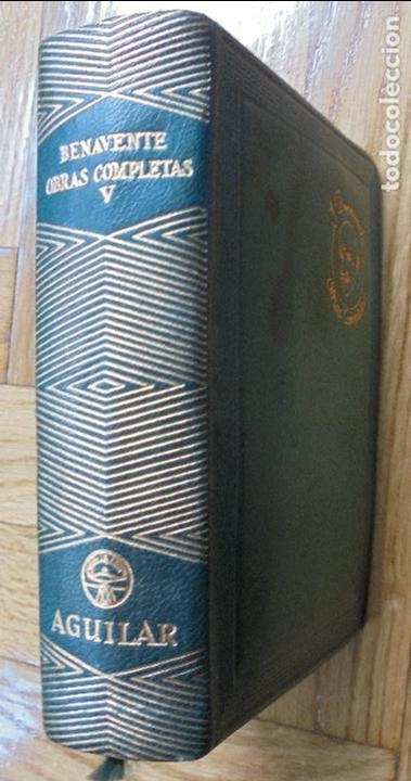Libros de segunda mano: JACINTO BENAVENTE.OBRAS COMPLETAS.-TOMO V. AGUILAR. 1946 - Foto 3 - 120332403