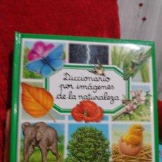 Libros de segunda mano: DICCIONARIO POR IMÁGENES DE LA NATURALEZA. Lote 120365912