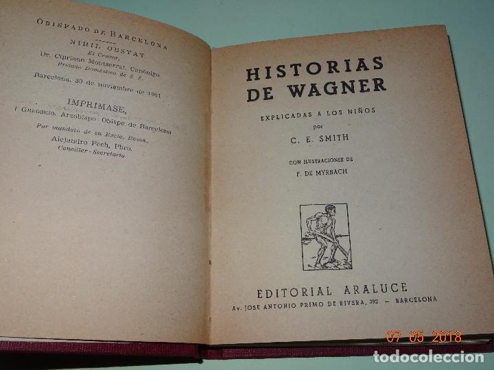 Libros de segunda mano: HISTORIAS DE WAGNER Explicadas a los Niños de Colección ARALUCE - Año 1962 - Foto 2 - 120389111