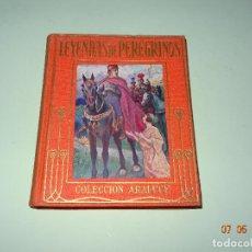 Libros de segunda mano: LEYENDAS DE PEREGRINOS RELATADAS A LOS NIÑOS - COLECCIÓN ARALUCE - AÑO 1956. Lote 120393519