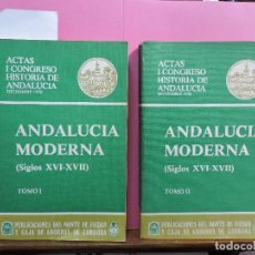 Libros de segunda mano: ANDALUCÍA MODERNA (SIGLOS XVI-XVII). TOMOS I Y II. COL.ACTAS DEL I CONGRESO DE HISTORIA DE ANDALUCÍA. Lote 120393687