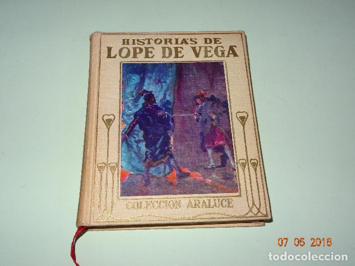 HISTORIAS DE LOPE DE VEGA RELATADAS A LOS NIÑOS- COLECCIÓN ARALUCE - AÑO 1962 (Libros de Segunda Mano - Literatura Infantil y Juvenil - Otros)