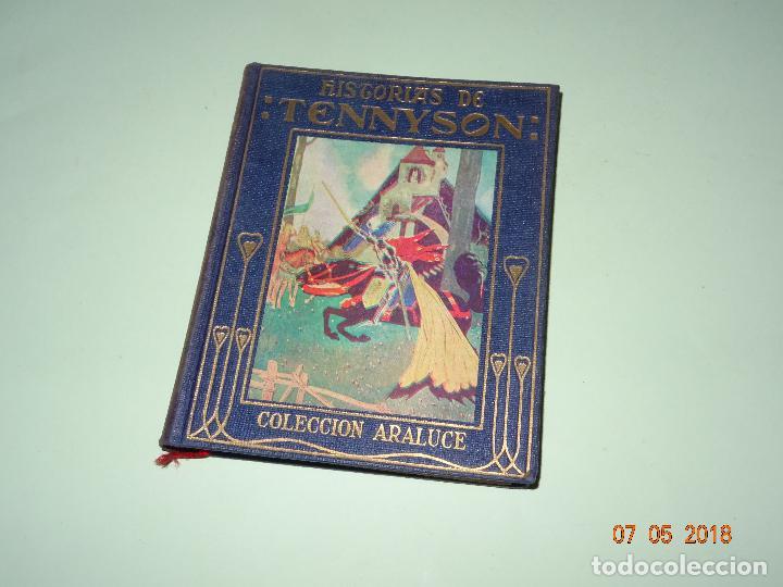 HISTORIAS DE TENNYSON NARRADAS A LOS NIÑOS- COLECCIÓN ARALUCE - AÑO 1960 (Libros de Segunda Mano - Literatura Infantil y Juvenil - Otros)