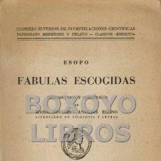 Libros de segunda mano: ESOPO. FÁBULAS ESCOGIDAS INTRODUCCIÓN Y COMENTARIO DE MARÍA SOCORRO ANDÚJAR ESPINO. Lote 120165994